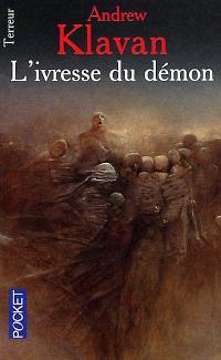 L'ivresse du démon