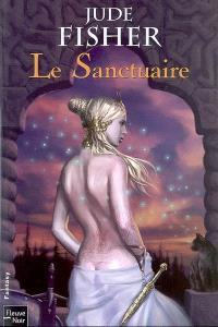L'or du fou. Volume 3, Le sanctuaire