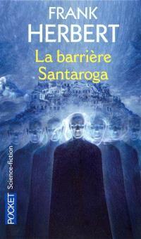 La barrière Santaroga