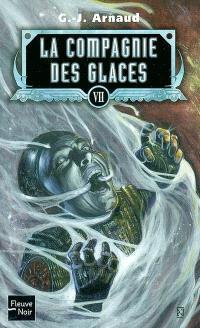 La compagnie des glaces. Volume 07