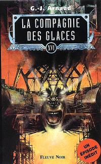La compagnie des glaces. Volume 14