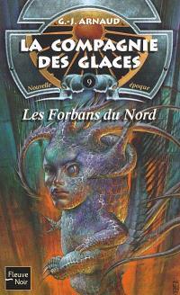 La compagnie des glaces : nouvelle époque. Volume 9, Les forbans du Nord