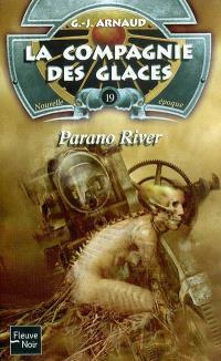 La compagnie des glaces : nouvelle époque. Volume 19, Parano river