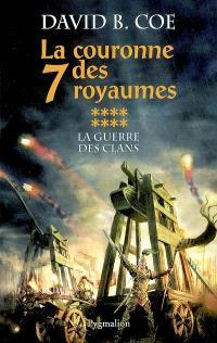 La couronne des 7 royaumes. Volume 8, La guerre des clans