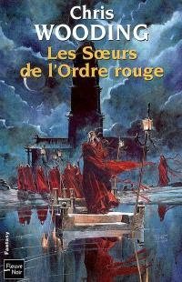 La croisée des chemins. Volume 2, Les soeurs de l'Ordre rouge