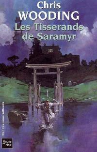 La croisée des chemins. Volume 1, Les tisserands de Saramyr