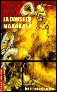 La danse de Mahakala