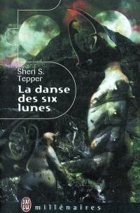 La danse des six lunes