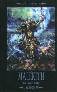 La déchirure. Volume 1, Malékith : le récit de la déchirure