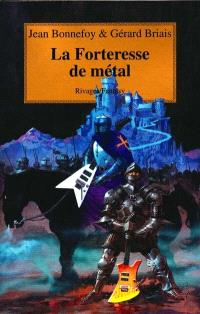 La forteresse de métal : le cycle d'Ordo