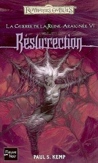 La guerre de la reine Araignée. Volume 6, Résurrection