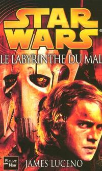 La guerre des clones. Volume 2007, Labyrinthe du mal = Labyrinth of evil