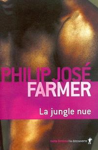 La jungle nue : volume IX des Mémoires intimes de Lord Grandrith