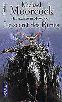 La Légende de Hawkmoon. Volume 4, Le secret des runes