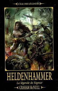 La légende de Sigmar. Volume 1, Heldenhammer