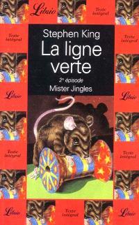 La ligne verte. Volume 2, Mister Jingles