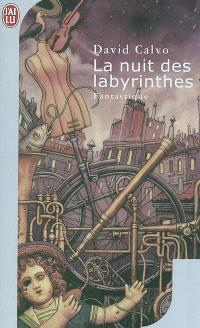 La nuit des labyrinthes