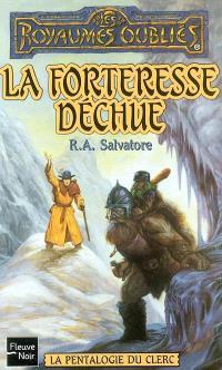 La pentalogie du clerc. Volume 2003, La forteresse déchue