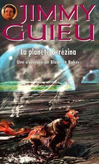 La planète Bérézina