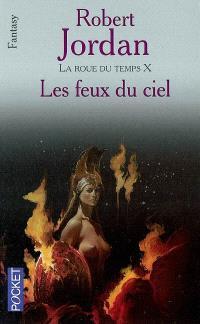 La roue du temps, Volume 10, Le temps des brasiers. Volume 2, Les feux du ciel