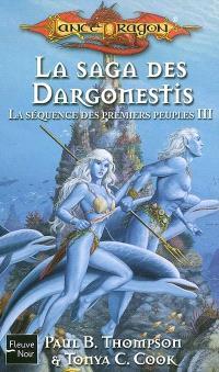 La saga des Dargonestis