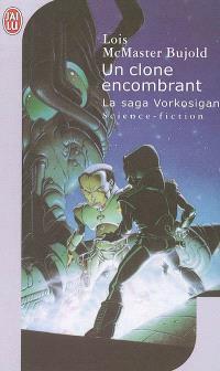 La saga Vorkosigan, Un clone encombrant