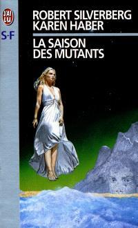 La saison des mutants