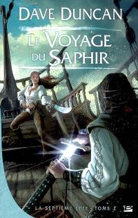 La septième épée. Volume 2, Le voyage du Saphir