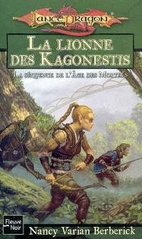 La séquence de l'âge des mortels. Volume 2, La lionne des Kagonestis