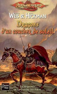 La séquence de la guerre des âmes. Volume 1, Dragons d'un coucher de soleil