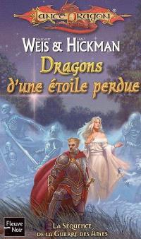 La séquence de la guerre des âmes. Volume 2, Dragons d'une étoile perdue