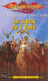 La séquence des Barbares. Volume 3, La soeur de l'épée
