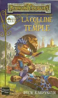 La séquence des cités. Volume 2, La colline du temple