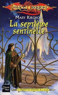 La séquence des défenseurs de la magie. Volume 3, La septième sentinelle