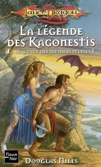 La séquence des premiers peuples. Volume 1, La légende des Kagonestis