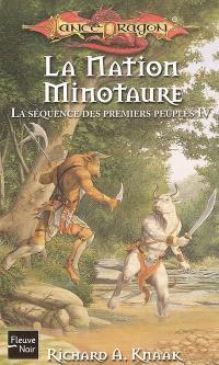 La séquence des premiers peuples. Volume 4, La nation minotaure