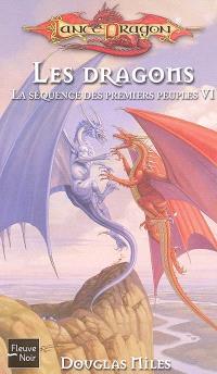 La séquence des premiers peuples. Volume 6, Les dragons