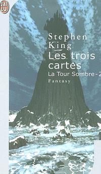 La tour sombre. Volume 2, Les trois cartes