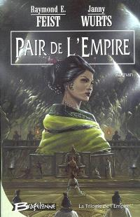 La trilogie de l'empire. Volume 2, Pair de l'empire