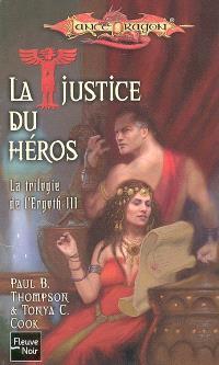 La trilogie de l'Ergoth. Volume 3, La justice du héros