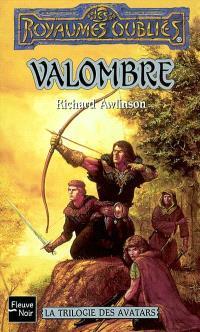 La trilogie des Avatars. Volume 1, Valombre