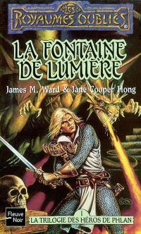 La trilogie des héros de Phlan. Volume 1, La fontaine de lumière