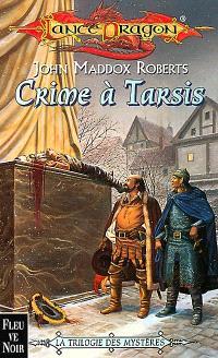 La trilogie des mystères. Volume 2, Crime à Tarsis