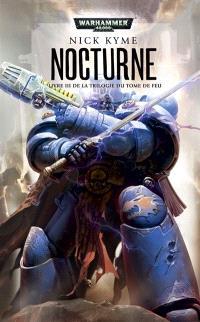 La trilogie du tome de feu. Volume 3, Nocturne