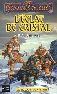 La trilogie du Val Bise. Volume 1995, L'éclat de cristal
