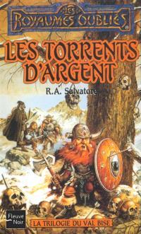 La trilogie du Val Bise. Volume 1995, Les torrents d'argent
