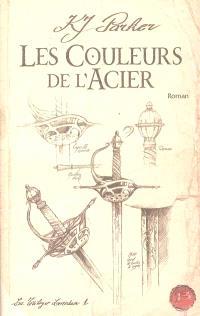 La trilogie Loredan. Volume 1, Les couleurs de l'acier