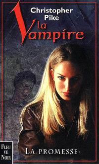 La vampire. Volume 1, La promesse