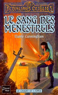 Le chant et l'épée. Volume 2, Le sang des ménestrels
