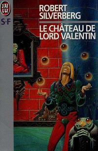 Le château de Lord Valentin